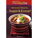 """Die besten Ideen f�r Suppe & Eintopfvon """"Daniela Karpinski"""""""