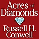 Acres of Diamonds (       UNABRIDGED) by Russell H. Conwell Narrated by Kevin T. Norris