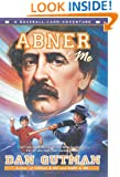 Abner & Me (Baseball Card Adventures)