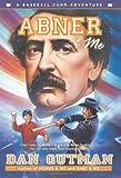 Abner & Me (Baseball Card Adventures) (0060534451) by Gutman, Dan