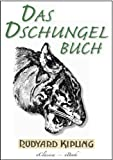 Das Dschungelbuch (Illustriert) (German Edition)