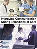 img - for Improving Communication During Transitions of Care book / textbook / text book