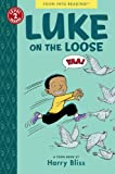 Luke on the Loose: Toon Books Level 2