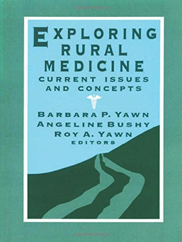 Exploring Rural Medicine: Current Issues and Concepts