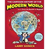 The Cartoon History Of The Modern World Part 2: From the Bastille to Baghdadby Larry Gonick