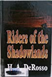 Riders of the Shadowlands: Western Stories (0786213388) by DeRosso, H. A.