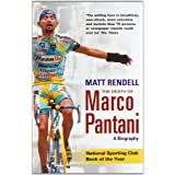 The Death of Marco Pantani: A Biography ~ Matt Rendell