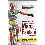The Death of Marco Pantani: A Biographyby Matt Rendell