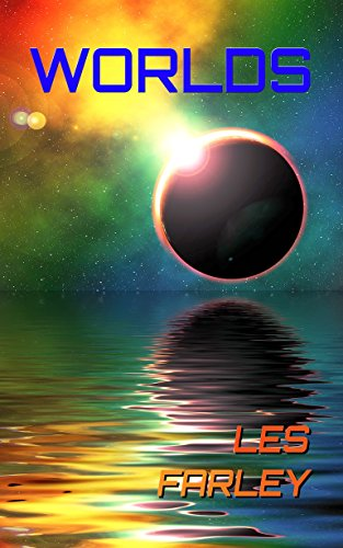 Book: WORLDS by Les Farley