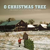 O Christmas Tree: A Bluegrass Collection For The Holidays Various Artists