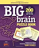 Alzheimer's Association Presents The Big Brain Puzzle Book