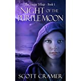 Night of the Purple Moon (The Toucan Trilogy Book 1) ~ Scott Cramer
