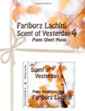 Scent of Yesterday 4: Piano Sheet Music