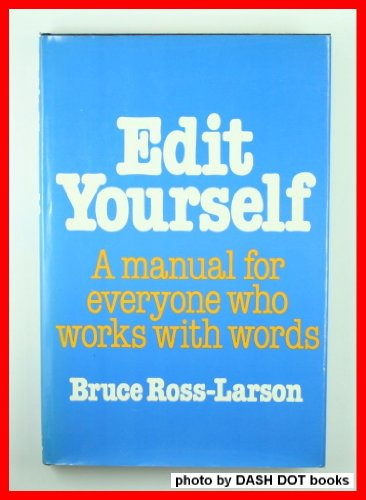Edit Yourself - A manual for everyone who works with words