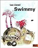 Swimmy: Vierfarbiges Bilderbuch (MINIMAX)