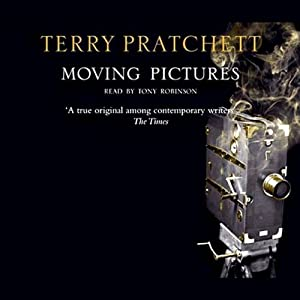 Moving Pictures: Discworld, Book 10 | [Terry Pratchett]