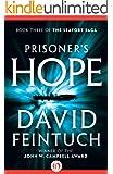 Prisoner's Hope (The Seafort Saga Book 3)