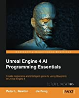 Unreal Engine 4 AI Programming Essentials Front Cover
