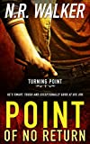 Point of No Return (Turning Point) (English Edition)