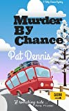 img - for Murder by Chance (Betty Chance Mysteries) (Volume 1) book / textbook / text book