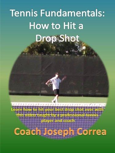 Tennis Fundamentals: How to Hit a Drop Shot