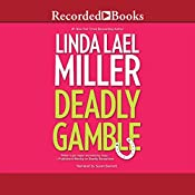 Deadly Gamble | Linda Lael Miller