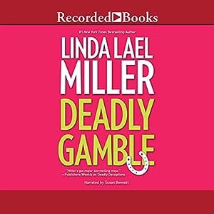 Deadly Gamble | [Linda Lael Miller]