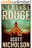 L'�glise rouge: Un thriller surnaturel