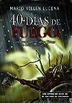 40 d�as de fuego: Una novela sobre el...