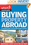 Buying Property Abroad (Which? Essent...