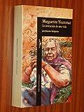 img - for Marguerite Yourcenar, la invenci n de una vida book / textbook / text book