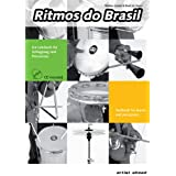 "Ritmos do Brasil: Lehrbuch f�r Schlagzeug und Percussion / Textbook for drums and percussion (inkl. Audio-CD)von ""Markus Leukel"""