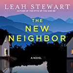 The New Neighbor | Leah Stewart