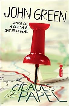 Cidades de Papel (Em Portugues do Brasil): John Green: 9788580573749