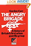 THE ANGRY BRIGADE A History of Britai...