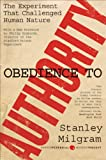 Obedience to Authority: An Experimental View (Perennial Classics)