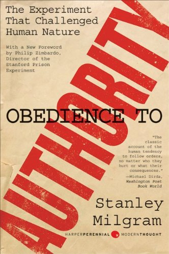 Obedience to Authority: An Experimental View (Perennial...