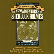 The Amateur Mendicant Society: The New Adventures of Sherlock Holmes, Episode #5 Radio/TV Program by Anthony Boucher, Denis Green Narrated by Basil Rathbone, Nigel Bruce