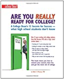 Are You Really Ready for College?: A College Dean's 12 Secrets for Success - what high school students don't know (Images of America)