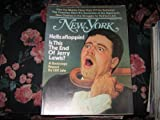 img - for New York Magazine (JERRY LEWIS...Hellzafloppin ! .. Is This The End ? , Nabbing Slug Users on the Subways , Mark & Kate Rothko) book / textbook / text book
