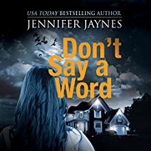 Don't Say a Word: Stranger Series, Book 3 Audiobook by Jennifer Jaynes Narrated by Christina Traister