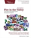 Fire in the Valley: The Birth and Dea...