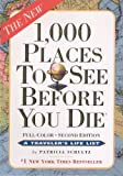 1,000 Places to See Before You Die (1,000... Before You Die Books (Prebound)) (0606316426) by Schultz, Patricia