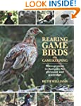 Rearing Game Birds and Gamekeeping