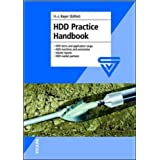 HDD Practice Handbook: HDD Terms and Application Range, HDD Machines and Accessories, Jobsite Reports and HDD...