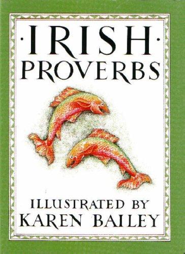 Irish Proverbs, Karen Bailey