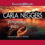 Tempting Fate   Carla Neggers