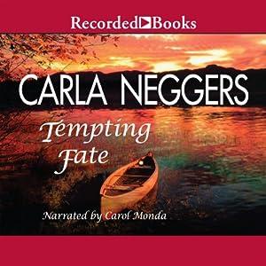 Tempting Fate | [Carla Neggers]