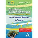 Cuerpo Auxiliar De La Administración Pública De La Comunidad Autónoma De Canarias. Temario. Volumen I