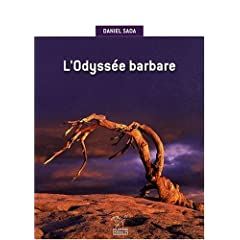 L'odyssée barbare - Daniel Sada